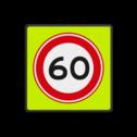 Verkeersbord RVV A01-060f - Maximum snelheid 60 km/h