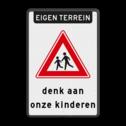 Verkeersbord RVV J21 denk aan kinderen