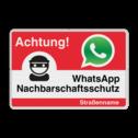 WhatsApp - Deutsch - Achtung Nachbarschaftsschutz Verkehrsschild Whats App, WhatsApp, watsapp, preventie, attentie, L209, Duits, Duitsland, Nachbarschafts, Schutz, Achtung, Nachbarschaftsschutz, Straße