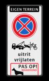 Eigen Eigen terrein + RVV E01 + picto + tekst + picto Eigen terrein + RVV E01 + picto + tekst + picto Eigen terrein, RVV E01, picto,  verboden toegang, tekst