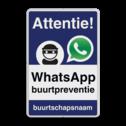 WhatsApp Attentie Buurtpreventie Informatiebord 02 - L209wa-b L209we Whats App, WhatsApp, watsapp, preventie, attentie, buurt, L209