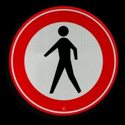 Verkeersbord Gesloten voor voetgangers Verkeersbord RVV C16 - Gesloten voor voetgangers C16 verbodsbord, verboden voor voetgangers, niet lopen, verbodenpoppetje, C16, wandelaar, wandelen,