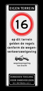 Verkeersbord Eigen terrein + RVV A01 snelheidsbeperking + op dit terrein gelden de regels conform de wegenverkeerswetgeving + wsl + verboden toegang artikel 461 Verkeersbord 400x1000mm et-A01-odt_wsl_art461 parkeerbord, logo, verboden toegang, engelse tekst, eigen terrein, parkeerverbod, wegsleepregeling, speciale borden, A1