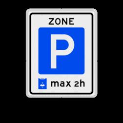 Verkeersbord Parkeerzone, het is verplicht een parkeerkaart te gebruiken. Verkeersbord RVV E10zb  - Parkeerzone parkeerkaart E10 parkeren, zone, parkeerschijf, wandelpad, E10, verkeersbord, parkeerzone, max, 2h, 1h,