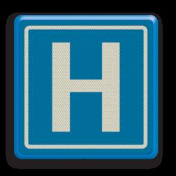 Verkeersbord Hospitaal Verkeersbord RVV BW101_hospitaal Informatiebord,ziekenhuis, H, H101