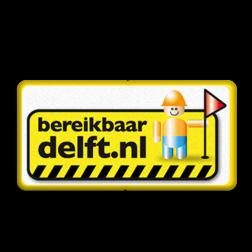Informatiebord bereikbaar Delft www.bereikbaardeflt.nl