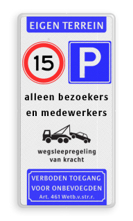 Informatiebord Eigen terrein + RVV A01 + RVV E04 + 3 vrij invoerbare tekstregels Informatiebord EIGEN TERREIN - Snelheid - parkeren - eigen tekst - Art. 461 Prive, eigen, terrein, a1, e4, snelheid, parkeren, eigen, tekst, wegsleep, regeling, verboden, toegang, artikel, 461