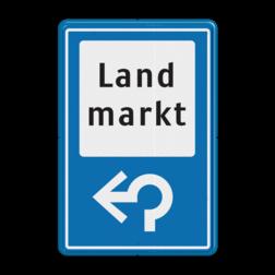 Verkeersbord RVV BW101_LANDMARKT Informatiebord, BW101, S104, Landmarkt, land markt