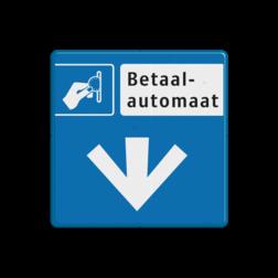 Verkeersbord Betaalautomaat Verkeersbord RVV BW111 - betaalautomaat - pijl omlaag betaald parkeren