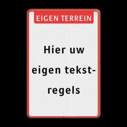 Tekstbord eigen tekst met banner Wit / rode rand, (RAL 3020 - rood), Eigen terrein, Hier uw, eigen tekst-, regels