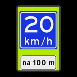 Verkeersbord Adviessnelheid na 100 meter is 20 km/h Verkeersbord RVV A04-xx - OB401-xxx - Adviessnelheid, na 100 meter advies snelheid, adviessnelheid