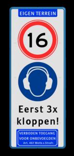 Verkeersbord - Deurbord 16 jaar of ouder cadeau, kado, Wit / blauwe rand, (RAL 5017 - blauw), Eigen terrein, A01- vrij invoerbaar, Veiligheids gehoorbescherming verplicht, Eerst 3x, kloppen!, Verboden toegang