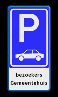 Verkeersbord Parkeergelegenheid alleen bestemd voor voertuigcategorie, of groep voertuigen, die op het bord is aangegeven Verkeersbord RVV E08 + tekstregels - Parkeerplaats auto's E08-OB parkeerplaats, parkeerplek, auto, auto's, parkeren