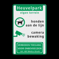 Entreebord eigen terrein - camerabewaking en honden aan de lijn Wit / groene rand, (RAL 6024 - groen), Let op!, Slagboom daalt automatisch, Slagboom sluit, automatisch , na iedere auto