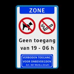 Informatiebord 2 pictogrammen en eigen tekst Wit / blauwe rand, (RAL 5017 - blauw), ZONE (banner), C15, 02-Roken en open vuur verboden, Geen toegang, van 19 - 06 h,   Verboden toegang