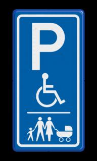 Verkeersbord parkeerplaats voor Invalide en/of Gezinnen parkeerplek, gezin, kinderwagen, parkeerplaats, E8
