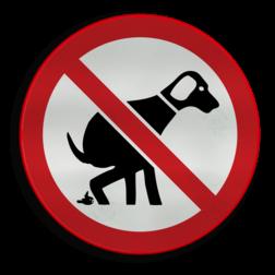 Verkeersbord Verboden hond uit te laten Verkeersbord hond - type B niet poepen, verboden voor honden, hondentoilet, dierhondepoep, niet poepen, hondepoepbordjes, hondestront, hondenborden, hondenverbod