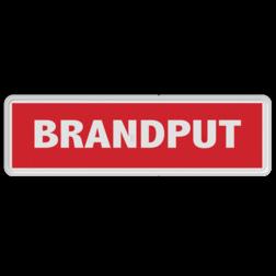 Brand bord overig - Brandput brandweer, tekstbord, bluswater, bluswaterput, waterput, brandkraan