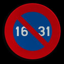Verkeersbord E7: Parkeerverbod van de 16e tot het einde van de maand Verkeersbord België E7 - Stilstaan en parkeren verboden E7 Parkeerverbod