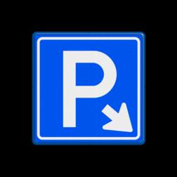 Verkeersbord Parkeergelegenheid Verkeersbord E04 - Parkeergelegenheid + pijl parkeerplaats, E4