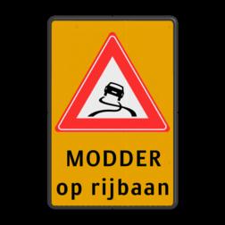 Verkeersbord Slipgevaar (modder op rijbaan) Verkeersbord J20 - Vooraanduiding slipgevaar + modder op rijbaan J20-OB612f J20, modder, slipgevaar, bagger, glad wegdek