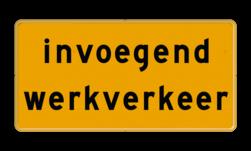 Tekstbord - OB627t - invoegend werkverkeer - Werk in uitvoering Fluor geel / gele rand, (RAL 1023 - geel), Hier uw eigen, tekstregels, klik op bewerken >