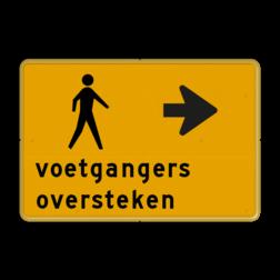 Tekstbord - voetgangers oversteken - Werk in uitvoering Tekstbord, WIU bord, tijdelijke verkeersmaatregelen, werk langs de weg, omleidingsborden, tijdelijk bord, werk in uitvoering, 3 regelig bord