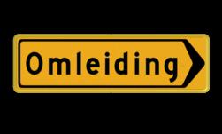 Tekstbord - T102R - Omleiding - Werk in uitvoering tijdelijk, verkeersbord, werk, uitvoering, wegwerkzaamgheden, omleiding, bord