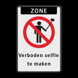 Informatiebord - No Selfie - Verboden selfie te maken Wit / zwarte rand, (RAL 9005 - zwart), ZONE (banner), No Selfie - Verboden selfie te maken, Verboden selfie, te maken