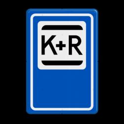 Verkeersbord K+R - Parkeergelegenheid ten behoeve het afzetten van iemand. Verkeersbord RVV E12 - Kiss & Ride E12 kiss & ride, Kiss&Ride, Kiss en Ride uitstappen, E12, k&r, k r, k+r
