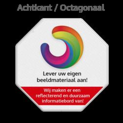 Informatiebord octogonaal reflecterend + eigen opdruk octagonaal, stopbord, stop-bord, verkeersbord, eigen, ontwerp, logo
