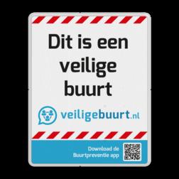 Veiligebuurt.nl - met eigen tekst - Informatiebord preventie, attentie, velserbroek