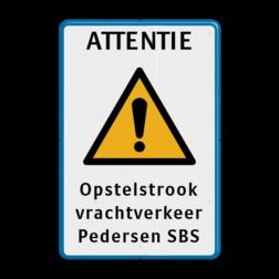 Verkeersbord Eigen terrein Parkeren + 3 regelige eigen tekst Verkeersbord - ATTENTIE + eigen tekst J37, gevaar, opstelstrook