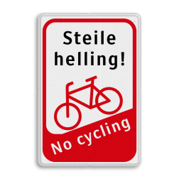 Informatiebord Steile helling - fiets aan de hand fiets aan de hand, steil, helling, no cycling