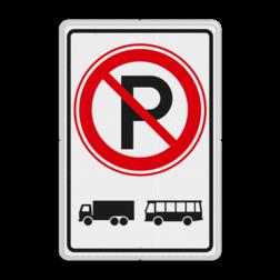 Verkeersbord ZONE parkeerverbod voor vrachtautos en bussen. Verkeersbord RVV E201 vrachtautos verboden, niet parkeren, geen bussen, zone, vrachtwagens, E201