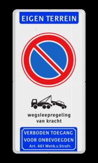 Product Parkeerverbod met wegsleepregeling en verboden toegang pictogrammen Parkeerverbod - wegsleepregeling - verboden toegang - BT23 BT23 parkeren, wegsleepregeling, wegsleep, eigen terrein, BT23, E01, E1, verboden, toegang, wetb 461, wsr,