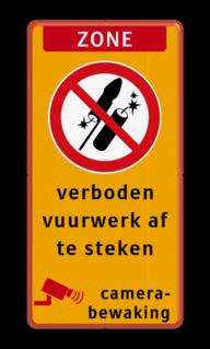 Vuurwerkbord zone + tekst + picto Rode rand, Verboden vuurwerk af te steken, VERBODEN, afsteken, Vuurwerk, besluit
