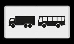 Verkeersbord Onderbord - Geldt alleen voor vrachtauto's en bussen Verkeersbord RVV OB13 - Onderbord - Geldt alleen voor vrachtauto's en bussen OB13 vrachtwagens, lijndienst, touringcar