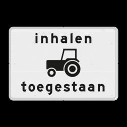 Verkeersbord Onderbord - Inhalen tractoren toegestaan. Verkeersbord RVV OB101 - Onderbord - Inhalen tractoren toegestaan. OB101