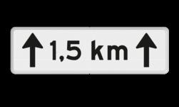 Verkeersbord Onderbord - Afstands-aanduiding over een lengte van.. KM Verkeersbord RVV OB411-1,5 - Onderbord - Afstands-aanduiding over een lengte van.. KM OB411 kilometer, wit bord, richting, OB411 1,5