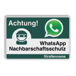 WhatsApp - Achtung Nachbarschaftsschutz Verkehrsschild