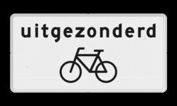 Verkeersbord Onderbord - Uitgezonderd fietsers Verkeersbord RVV OB52 - Onderbord - Uitgezonderd fietsers OB52