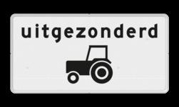 Verkeersbord Onderbord - Uitgezonderd tractoren Verkeersbord RVV OB55 - Onderbord - Uitgezonderd tractoren OB55 uitgezonderd, uitzondering, tracktor, trekker, wit bord, langzaam verkeer, OB55
