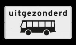 Verkeersbord Onderbord - Uitgezonderd bussen Verkeersbord RVV OB62 - Onderbord - Uitgezonderd bussen OB62 touringcar