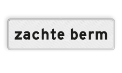 Verkeersbord Onderbord - Zachte berm Verkeersbord RVV OB601 - Onderbord - Zachte berm OB601