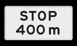 Verkeersbord Onderbord - STOP na XXXm Verkeersbord RVV OB714 - Onderbord - STOP na XXXm OB714