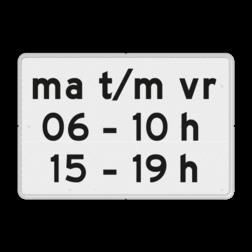 Verkeersbord Onderbord - Geldt alleen voor periode Verkeersbord RVV OB206p2 - Onderbord - Geldt alleen voor periode OB206p wit bord, OB206p, onderbord, tijdsbeperking