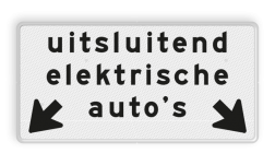 Verkeersbord Onderbord - Uitsluitend elektrische voertuigen op de aangegeven vakken Verkeersbord RVV OBE03 - Onderbord - Uitsluitend elektrische voertuigen + OB504 OBE03