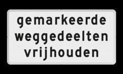 Verkeersbord Onderbord - gemarkeerde weggedeelten vrijhouden Verkeersbord RVV OBD14 - Onderbord - Gemarkeerde weggedeelten vrijhouden OBD14