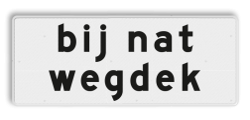 Verkeersbord Onderbord - Bij nat wegdek Verkeersbord RVV OB612 - Onderbord - Bij nat wegdek OB612